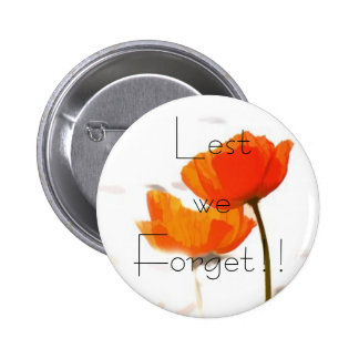 'LEST WE FORGET' POPPY BADGE PINS