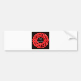 Lest We Forget (Poppy Wreath) Bumper Stickers