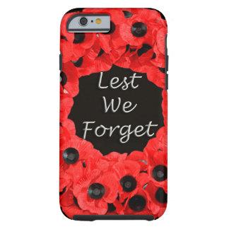 Lest We Forget (Poppy Wreath) Tough iPhone 6 Case