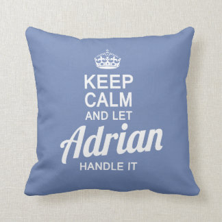 Let Adrian Handle It Throw Pillow