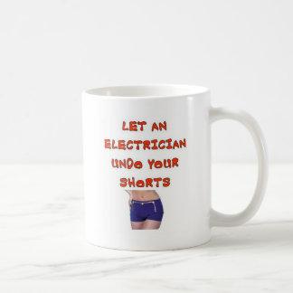LET AN ELECTRICIAN UNDO YOUR SHORTS MUG