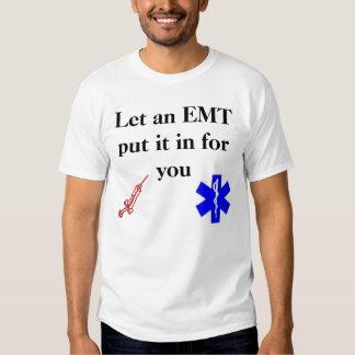 Let an EMT T-Shirt