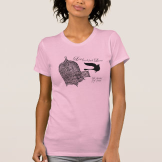 let birds fly free T-Shirt