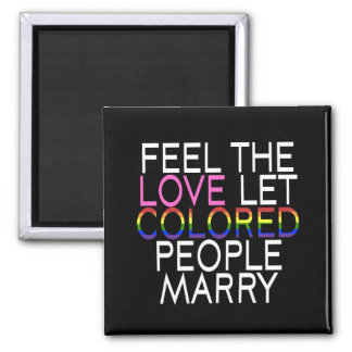 Let Colored People Marry Magnet