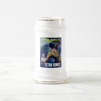 Let em Have It -- War Poster Coffee Mugs