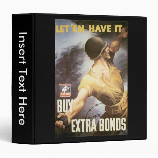 Let  Em Have It World War II Binder