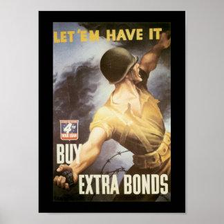 Let  Em Have It World War II Poster