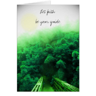 """""""Let Faith Be Your Guide"""" Card - Bamboo Forest"""