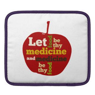 Let Food be thy Medicine...Hippocrates iPad Sleeve
