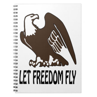 Let Freedom Fly Spiral Note Book