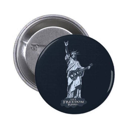 Let Freedom Ring 2 Inch Round Button