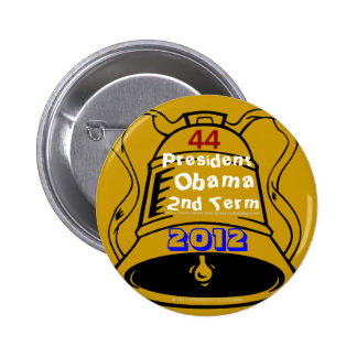 Let Freedom Ring! 44 President Obama 2nd Term 2012 Pinback Button