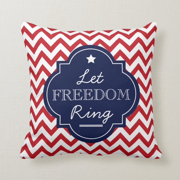 Let Freedom Ring Chevron Red White Blue Pillow Zazzlecom