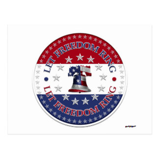 Let Freedom Ring Liberty Bell 13 & 50 Stars round Postcard