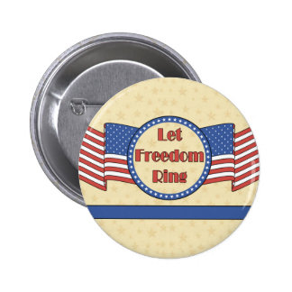 Let Freedom Ring Pinback Button