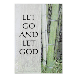 Let Go and Let God Bamboo Panels Poster