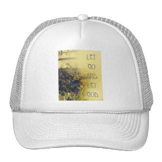 Let Go and Let God Blue Irises and Fence Trucker Hats