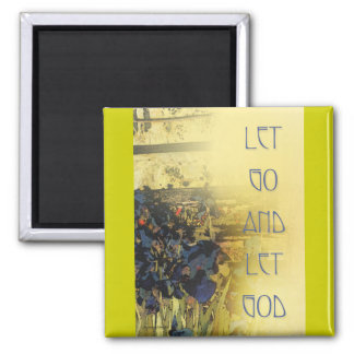Let Go and Let God Blue Irises and Fence Magnets