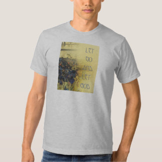 Let Go and Let God Blue Irises and Fence T Shirt