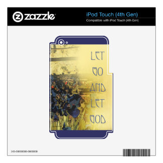Let Go and Let God Blue Irises iPod Touch 4G Skin