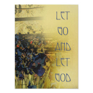 Let Go and Let God - Blue Irises Print