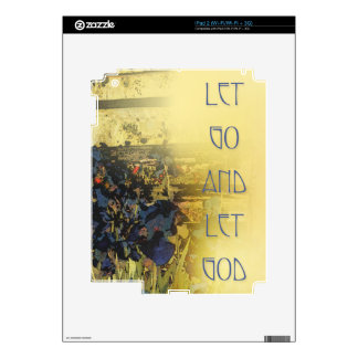 Let Go and Let God Blue Irises Skin For iPad 2