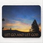 Let Go and Let God Blue Orange Sunrise Mouse Pad