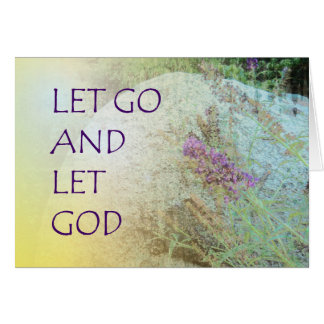 Let Go and Let God Boulder and Butterfly Bush Card