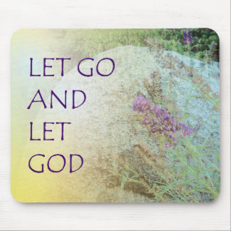 Let Go and Let God Boulder and Butterfly Bush Mouse Pad