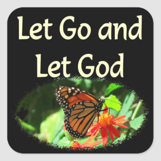 LET GO AND LET GOD BUTTERFLY DESIGN SQUARE STICKER