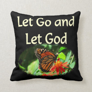 LET GO AND LET GOD BUTTERFLY DESIGN THROW PILLOW