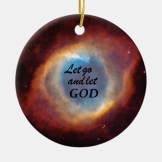 """""""Let Go and Let God"""" Ceramic Ornament"""