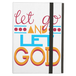 Let Go and Let GOD iPad Air Covers