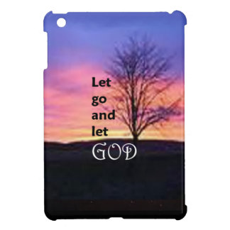 Let Go and Let God iPad Mini Cases