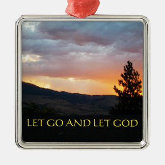 Let Go and Let God July Sky Square Metal Christmas Ornament