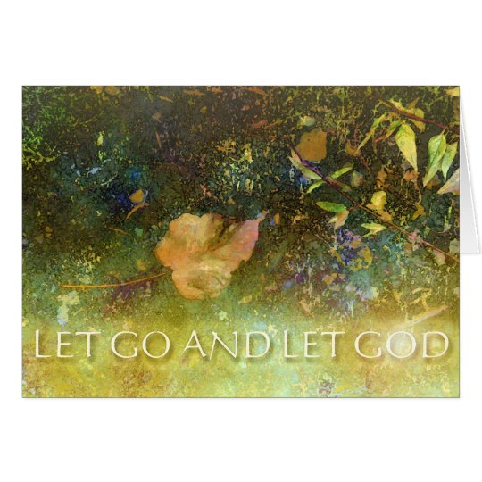 Let Go and Let God - Leaf Card