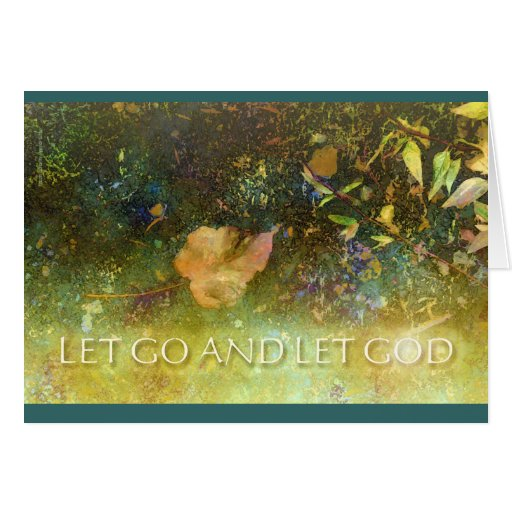Let Go and Let God - Leaf Greeting Card