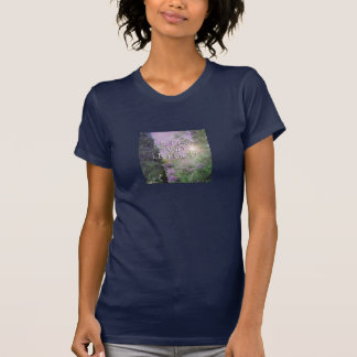 Let Go and Let God Lilacs & Tree 2 T-Shirt