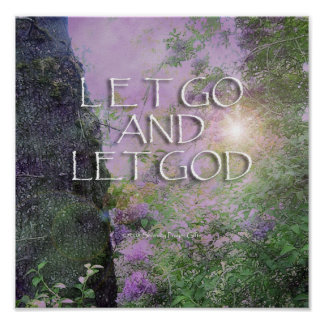 Let Go and Let God Lilacs & Trees 2 Poster