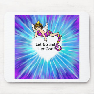 Let Go and Let God Mouse Pads