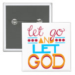 Let Go and Let GOD (Original Typography) 2 Inch Square Button