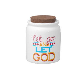 Let Go and Let GOD (Original Typography) Candy Dishes