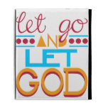 Let Go and Let GOD (Original Typography) iPad Case