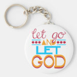Let Go and Let GOD (Original Typography) Basic Round Button Keychain