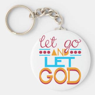 Let Go and Let GOD (Original Typography) Keychain