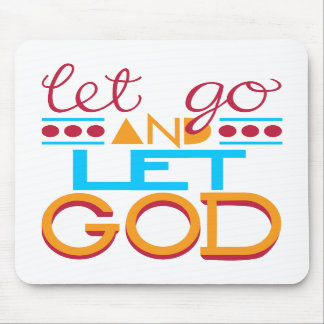 Let Go and Let GOD Original Typography Mouse Pad