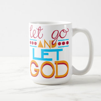 Let Go and Let GOD (Original Typography) Classic White Coffee Mug