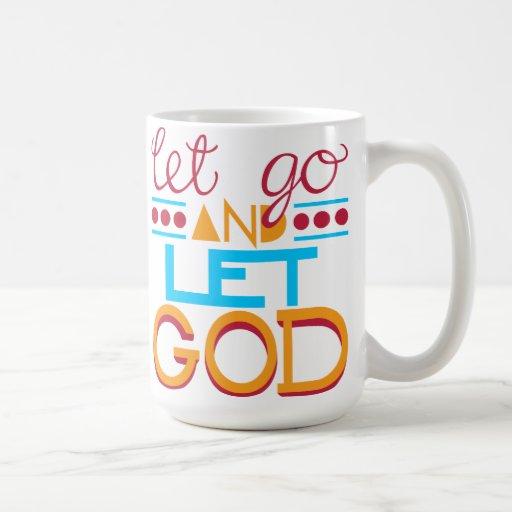 Let Go and Let GOD (Original Typography) Coffee Mug