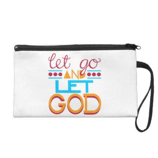 Let Go and Let GOD (Original Typography) Wristlet Purse