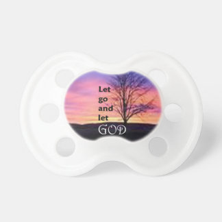 Let Go and Let God Pacifiers